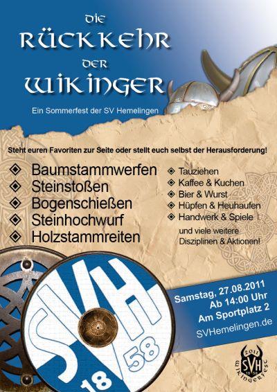 Sommerfest 2011: Die Rückkehr der Wikinger
